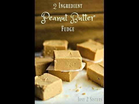 Easy 2 Ingredient Peanut Butter Fudge