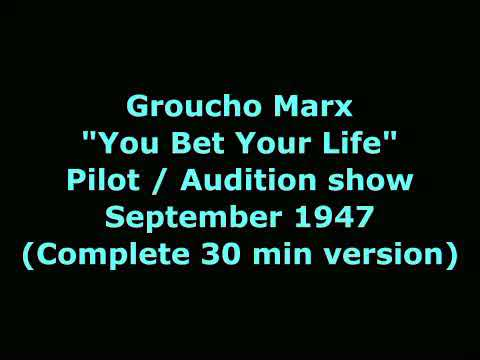 Groucho Marx - You Bet Your Life - Pilot show - Sept 1947 (Complete version)