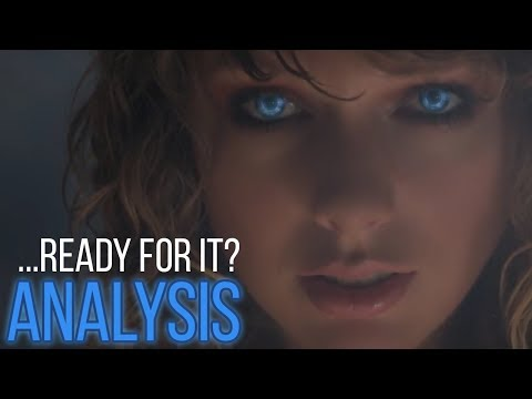 Taylor Swift ...Ready For It? (Music Video)  - Full ANALYSIS