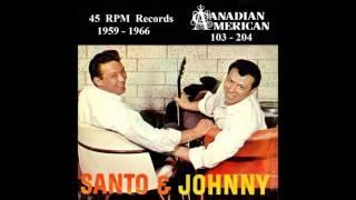 Santo & Johnny - Canadian American 45 RPM Records - 1959 - 1966