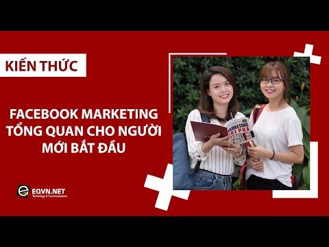 Facebook Marketing: Tổng quan cho người mới bắt đầu | Tự học Digital Marketing | EQVN.NET