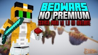 TOP SERVER BEDWARS NO PREMIUM | 1.8/1.8.9/ 0% LAG