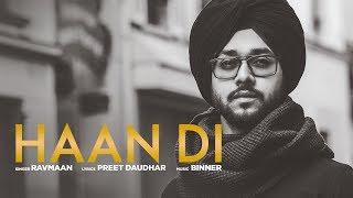 Haan Di: Ravmaan (Full Song) Binner | Preet Daudhar | Latest Punjabi Songs 2018