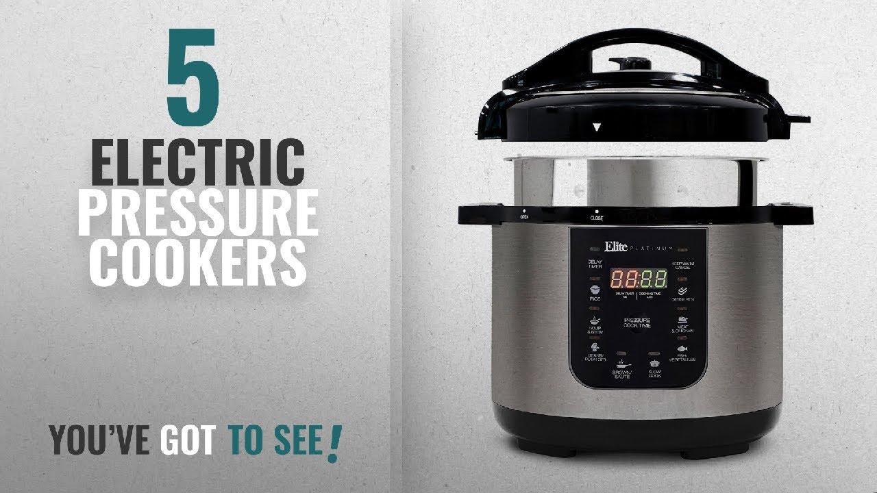 Best Electric Pressure Cookers [2018]: Elite Platinum EPC-686 Electric  Pressure Cooker – 9-in-1