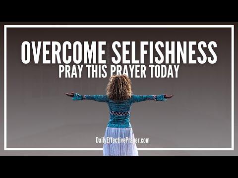 Prayer Against Selfishness | Prayers To Overcome Selfishness