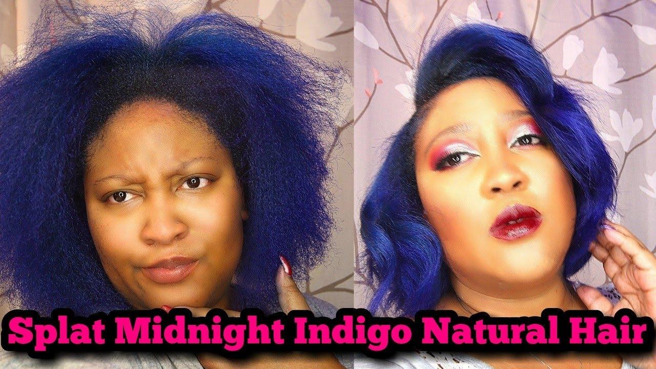Splat Midnight Indigo On Natural Hair Youtube