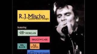 R.J. Mischo & His Red Hot Blues Band - I Got a Feeling