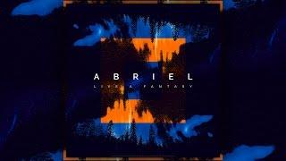 Abriel - Live a Fantasy (Official Video)