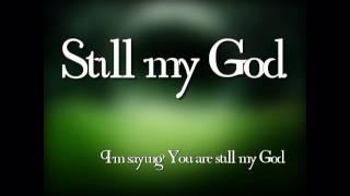 Play Still My God