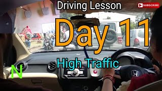 Mom Driving Lesson Day - 11   In High Traffic