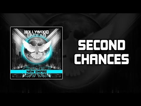 Hollywood Undead – Second Chances