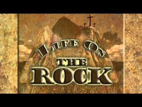 LIFE ON THE ROCK - 11/13/2015