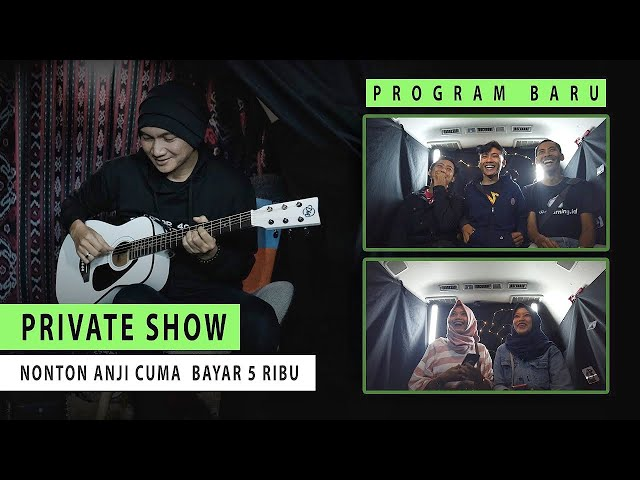 NONTON ANJI NYANYI CUMA BAYAR 5 RIBU! #PrivateShow (Episode 1)