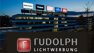 Rudolph Lichtwerbung - Fashion Outlet Montabaur
