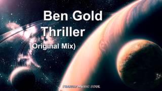Ben Gold - Thriller (Original Mix) HD