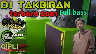 Download DJ TAKBIRAN FULL BASS 2021 | Takbiran | versi trap
