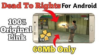 (60MB)Dead To Rights Reckoning Highly Compressed Psp Game For Android