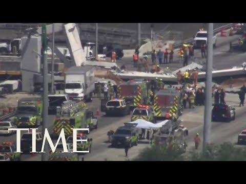 Mass Casualties After 950-Ton Pedestrian Bridge Collapses At Florida International University | TIME