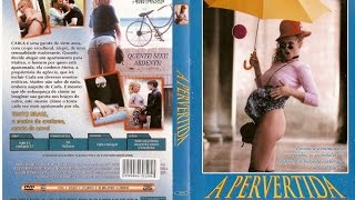 A Pervertida (Trasgredire) - 2000 - TintoBRas (EROTICO)