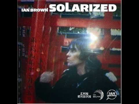 Ian Brown - Happy Ever After.