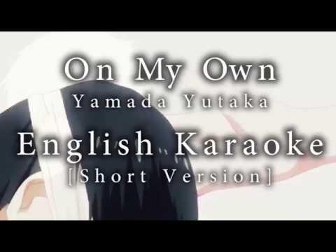 On My Own Karaoke Short Vers. [English]