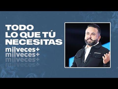 Pastor Otoniel Font - Todo lo que tú Necesitas