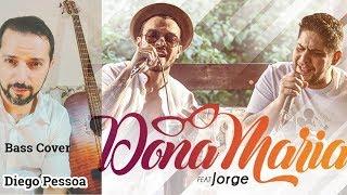 Baixar Dona Maria - Thiago Brava ft. Jorge - Bass Cover | Diego Pessoa