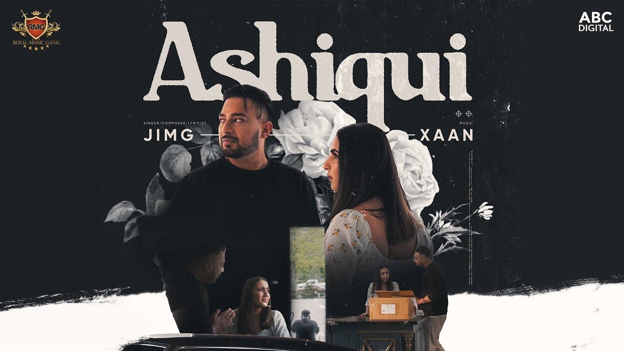 ASHIQUI - JIMG feat. XAAN (Official Music Video)
