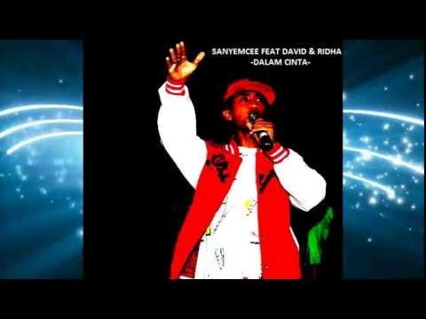 SANYEMCEE ft David & Ridha - DALAM CINTA