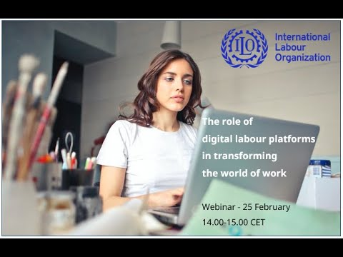 Webinar: The role of digital labour platforms in transforming the world of work