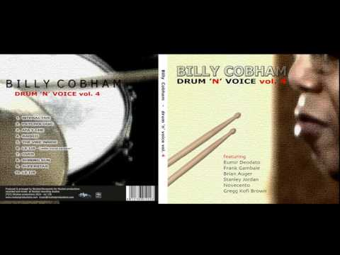 "Free Download Billy Cobham  Fet. Stanley Jordan & Novecento  ""shinning Sun""    Drum 'n' Voice Vol. 4 Mp3 dan Mp4"