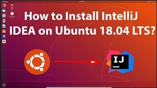 How to install intellij idea on ubuntu 18 04 videos / InfiniTube