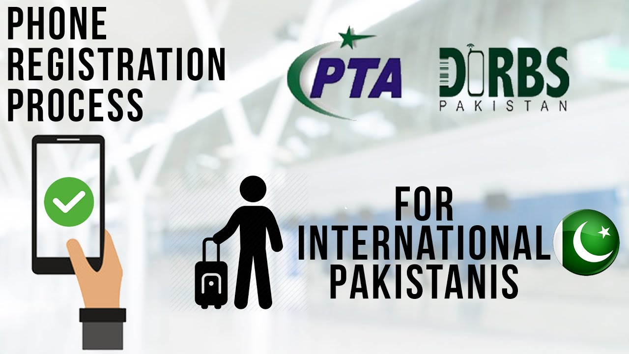Register your mobile device with PTA | Overseas Pakistani Friends