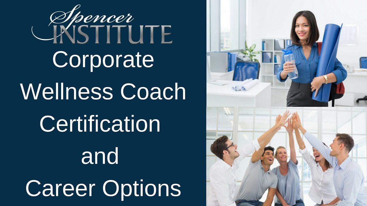 Corporate Health Wellness Coach Career Training And Certification