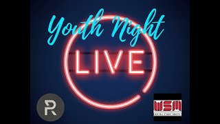 Youth Night Live | May 27 | Movies & More