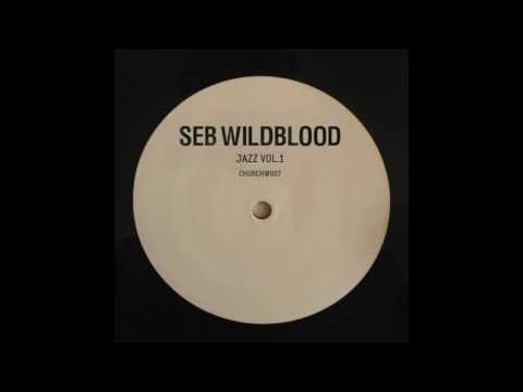 Seb Wildblood - Seal Of Approval (Medlar Remix)