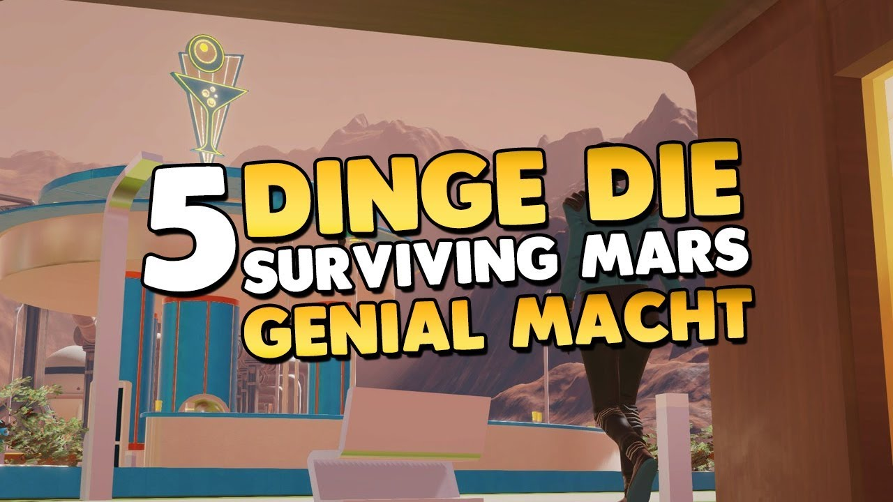 5 Dinge die Surviving Mars genial machen 👑 Imperiale Review - YouTube