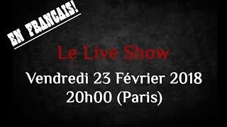 Le Live Show de la Photo Académie Février 2018