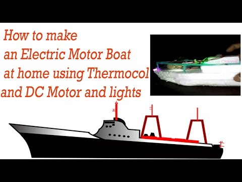 How to make an Electric Motor Boat at home using Thermocol and DC Motor and lights thumbnail