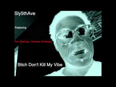 Bitch Don't Kill My Vibe (Kendrick Lamar)- ClubCasa Chamber Orchestra