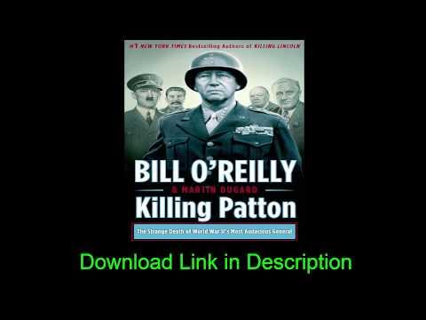 Killing Patton - Bill O'Reilly Free Download EBook [PDF/MOBI/EPUB]