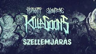 KILLAKIKITT - SZELLEMJÁRÁS (PRODUCED BY C-LANCE)