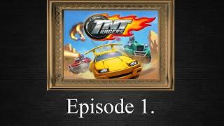 VP Gaming Crew: TNT Racers Episode 1.