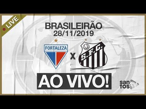 AO VIVO: FORTALEZA X SANTOS | NARRAÇÃO | BRASILEIRÃO (28/11/19)