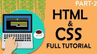 HTML5 and CSS3 tutorial in hindi | how to make websites | Part-2