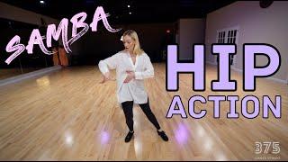 Samba Hip Action Technique | Dance Tutorial