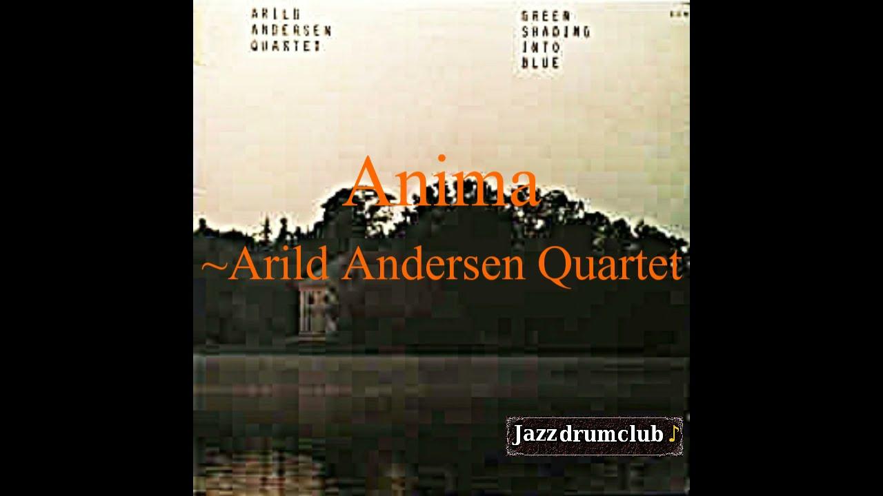 "名曲千夜一夜物語-616~""Anima""-Arild Andersen Quartet-1978"