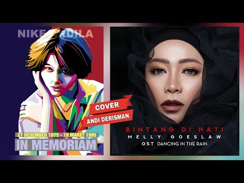 Melly Goeslaw - Bintang Di Hati | Ost. Dancing In The Rain (Andi Derisman Cover) | For Nike Ardilla