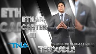 """Ethan Carter III 1st TNA Theme-""""Trouble"""" by Dale Oliver"""