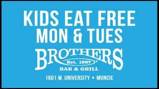 Kids Eat Free at Brothers Bar & Grill in Muncie
